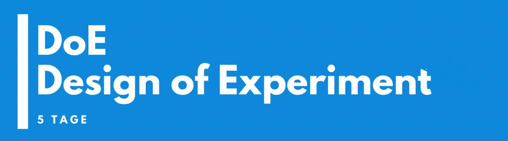 DoE – Design of Experiment